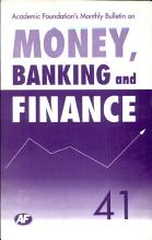 Academic Foundation S Bulletin On Money  Banking And Finance Volume  41 Analysis  Reports  Policy Documents PDF