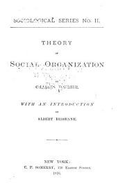 Theory of Social Organization