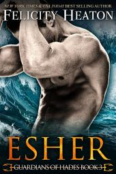 Esher: Guardians of Hades Romance Series Book 3