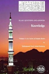 Islam: Questions and Answers - Knowledge