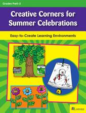 Creative Corners for Summer Celebrations: Easy-to-Create Learning Environments