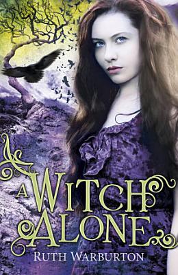 A Witch Alone