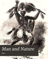 Man and nature: the tropics and the poles