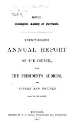 Annual Report of the Council, with the President's Address ...: Volumes 28-50