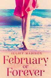 February Or Forever