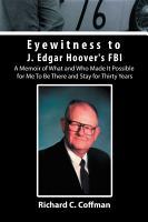 Eyewitness to J  Edgar Hoover s FBI PDF