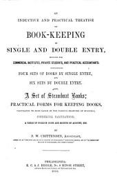 An inductive and practical treatise on book-keeping by single and double entry