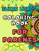 Swear Words Coloring Book for Parents
