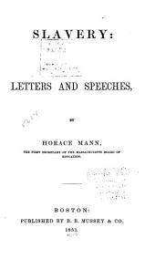 Slavery: Letters and Speeches