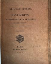 Catalogue général des manuscrits des bibliothèques publiques des départements: Manuscrits de la Bibliothèque de Troyes. T. 2