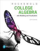 College Algebra With Modeling And Visualization Plus Mymathlab With Etext Access Card Package