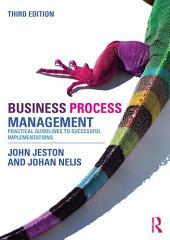 Business Process Management: Edition 3