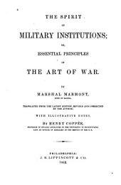 The Spirit of Military Institutions: Or, Essential Principles of the Art of War