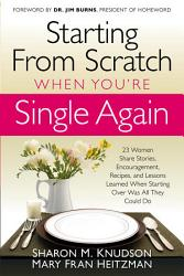 Starting From Scratch When You re Single Again PDF