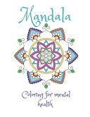Mandala Coloring For Mental Health