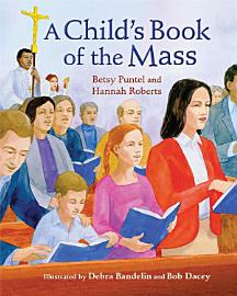 A Child S Book Of The Mass