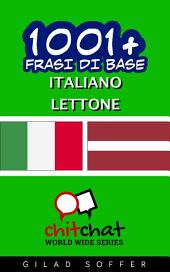 1001+ Frasi di Base Italiano - Lettone
