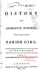 The History Of Charlotte Summers The Fortunate Parish Girl Book PDF