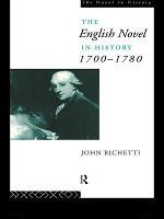 The English Novel in History 1700-1780