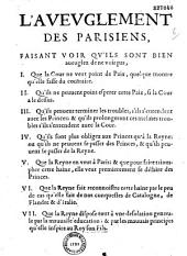 L' Avevglement des Parisiens faisant voir qu'ils sont bien aveuglez de ne voir pas : 1. que la Cour ne veut point de paix, quelque montre qu'elle fasse du contraire ...
