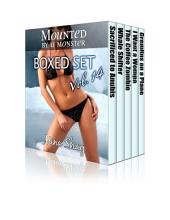 Mounted by a Monster: Boxed Set Volume 14 (Paranormal Erotica)