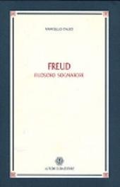 Freud, filosofo sognatore