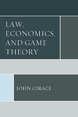 Law  Economics  and Game Theory