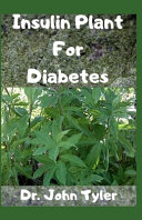 Insulin Plant for Diabetes
