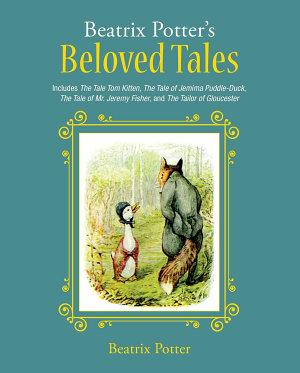 Beatrix Potter s Beloved Tales