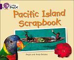 Collins Big Cat – Pacific Island Scrapbook: Band 08/Purple
