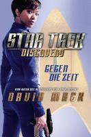 Star Trek   Discovery 1  Gegen die Zeit PDF
