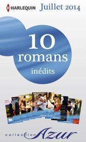 10 romans Azur inédits + 1 gratuit (no3485 à 3494 - Juillet 2014): Harlequin collection Azur