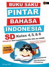 Buku Saku Pintar Bahasa Indonesia SD Kelas 4, 5 & 6