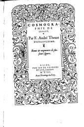 Cosmographie De Levant, Par F. André Theuet D'Angovlesme. Reuue & augmentee de plusieurs figures