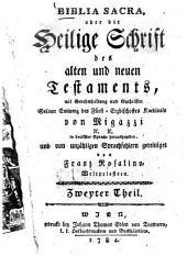 Biblia Sacra, oder die Heilige Schrift des alten und neuen Testaments: Band 2