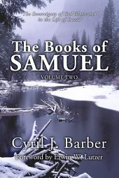 The Books of Samuel, Volume 2: The Sovereignty of God Illustrated in the Life of David, Volume 2