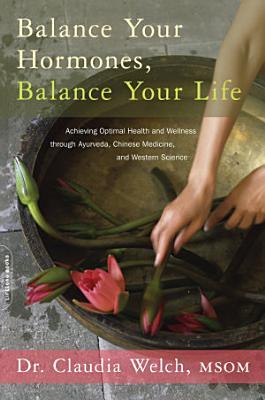 Balance Your Hormones  Balance Your Life