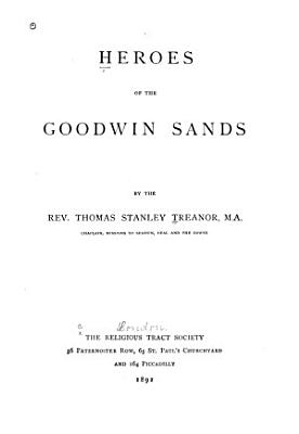 Heroes of the Goodwin Sands PDF