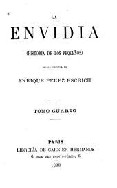 La envidia, historia de los pequeños: novéla originál, Volumen 4