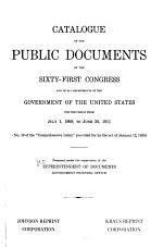 Catalogue of the Public Documents of the ... Congress and of All Departments of the Government of the United States