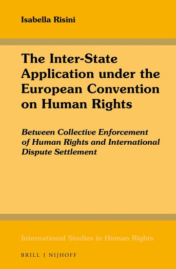 The Inter State Application under the European Convention on Human Rights PDF
