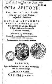 He theia leitourgia tou agiou apostolou kai euangelistou Markou, mathetou tou agiou Petrou