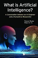 What Is Artificial Intelligence   A Conversation Between An Ai Engineer And A Humanities Researcher PDF