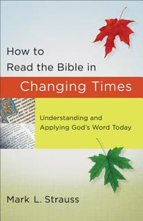 How to Read the Bible in Changing Times Book