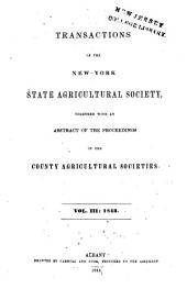 Transactions of the New-York State Agricultural Society for the Year ...: Volume 3