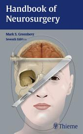 Handbook of Neurosurgery: Edition 7