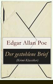 Der gestohlene Brief (Krimi-Klassiker): Detektivgeschichte