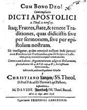 Contemplatio dicti apostolici, 2. Thess. II, 15. ...