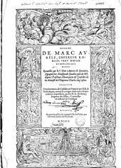 Histoire de Marc Aurèle, empereur romain, vray miroir et horloge des Princes ... trad. de castillan en françois par R. B. de Grise ... rev. et cor. par N. de Herberay, seigneur des Essars ...