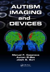 Autism Imaging and Devices